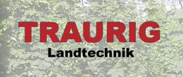 Traurig Landtechnik Hans Traurig und Wolfgang Traurig