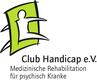 Club Handicap e.V. Medizinische Rehabilitation für psychisch Kranke Jobs