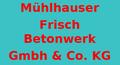 Mühlhausener Frischbetonwerk GmbH + Co.KG