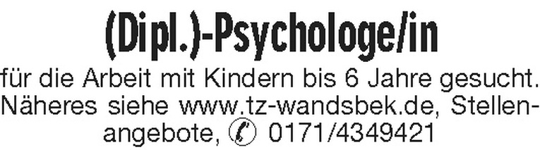 (Dipl.)-Psychologe/in