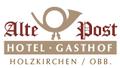Hotel & Gaststätte Alte Post Holzkirchen GmbH & Co.KG