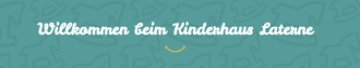 Kinderhaus Laterne