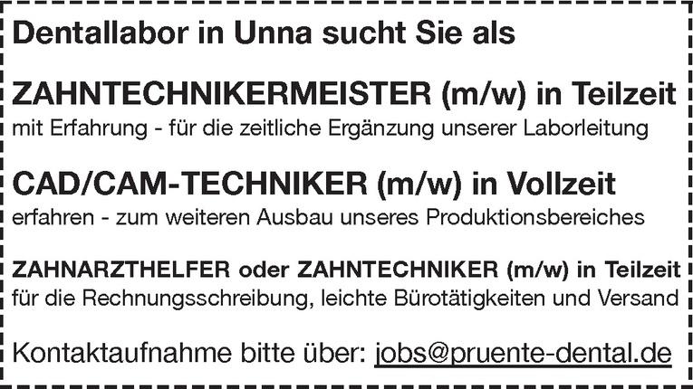 ZAHNARZTHELFER oder ZAHNTECHNIKER (m/w)
