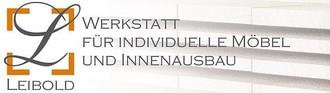 Leibold, Werkstatt für individuelle Möbel und Innenausbau, Inhaber Steffen Leibold