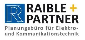 Raible + Partner GmbH & Co. KG Planungsbüro für Elektro- und Kommunikationstechnik