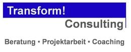Transform! Consulting Gesellschaft für Beratung, Projektarbeit und Coaching mbH