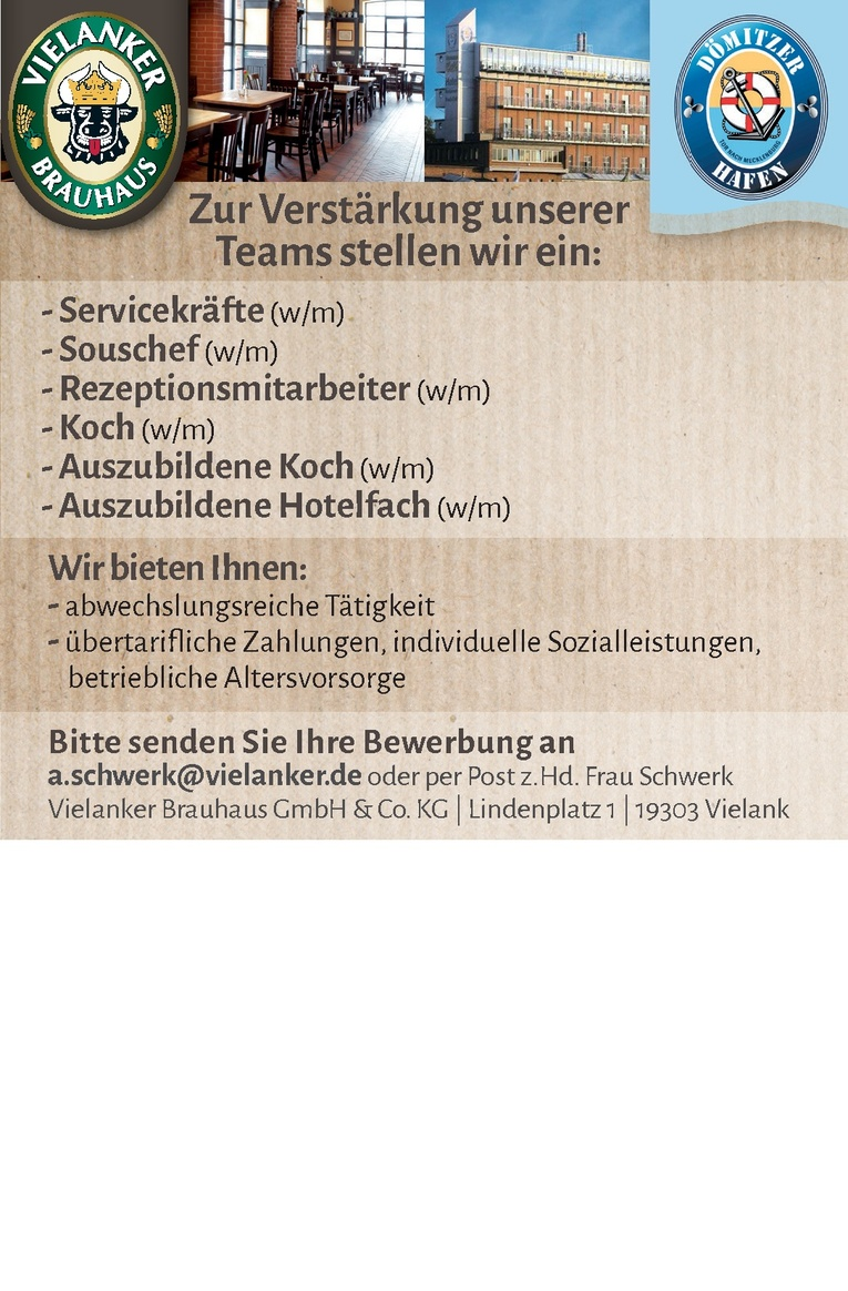 Servicekräfte (w/m) - Souschef (w/m) - Rezeptionsmitarbeiter (w/m)- Koch (w/m) - Auszubildene Koch (w/m) - Auszubildene Hotelfach (w/m)