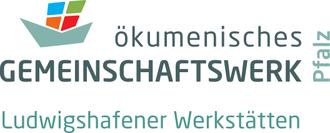 Ökumenisches Gemeinschaftswerk Pfalz GmbH - Ludwigshafener Werkstätten