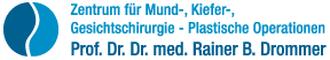 Zentrum für Mund,- Kiefer,- Gesichtschirurgie - Plastische Operationen - Prof. Dr. Dr. med. B. Rainer Drommer